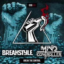 Breakstyle & Mind Controller - Break The Control (2021) [FLAC] download