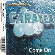 Carayca - Come On (1997)