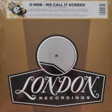 D-Mob -2020- We Call It Acieeed (Remixes Record Store Day 2020 Edition)