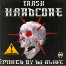 DJ Olive - Trash Hardcore - 200% Underground Terror (1997) [FLAC]