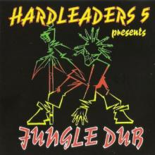 Hardleaders 5 Presents Jungle Dub