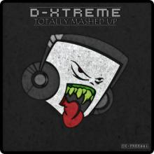 D-Xtreme - Totally Mashed Up (2014) FLAC