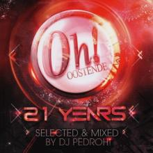 VA - The Oh 21 Years Selected & Mixed By DJ Pedroh! (2015) [FLAC]
