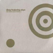 Dizzy feat. Skye - Destino (Destiny) (1997)