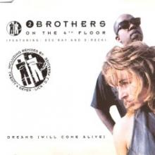 2 Brothers On The 4th Floor - Dreams (Will Come Alive) (1994) [FLAC]