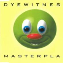 Dyewitness - Masterplan (1995) [FLAC]