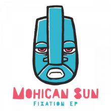 Mohican Sun - Fixation