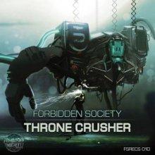 Forbidden Society - Throne Crusher (2015) [FLAC]