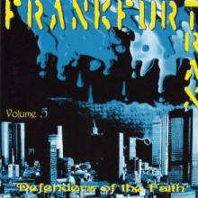 VA - Frankfurt Trax Volume 5 - Defenders Of The Faith (1994) [FLAC]