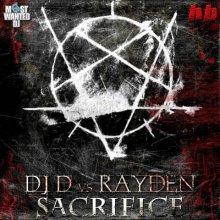 DJ D vs. Rayden - Sacrifice E.P. (2011) [FLAC]