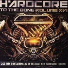 VA - Hardcore To The Bone V.olume XVI (2011)