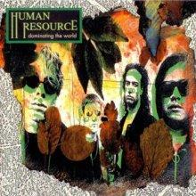 Human Resource - Dominating The World (1991) [FLAC]