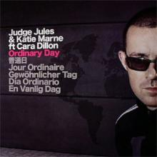 Judge Jules & Katie Marne feat. Cara Dillon - Ordinary Day (2006)