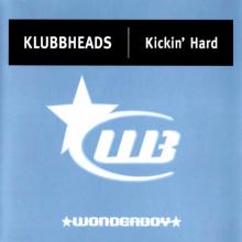 Klubbheads - Kickin' Hard (1998) [FLAC]