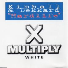 Kimball & Dekkard - Hardlife (1996)