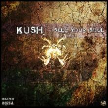 Kush - Sell Your Soul (2013) [FLAC]