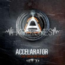 Accelarator - Can't Break Me Down EP (2011) [FLAC]