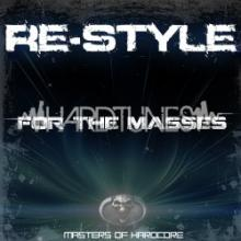 Re-Style - For The Masses (2011) [FLAC]