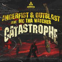 Angerfist & Outblast feat. MC Tha Watcher - Catastrophe (Official Dominator Anthem) (2012) [FLAC]