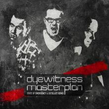 Dyewitness - Masterplan (State Of Emergency & Outblast feat. MC Syco Remix) (2012) [FLAC]