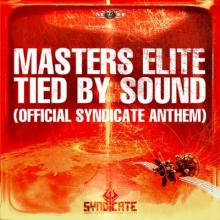 Masters Elite - Tied By Sound (Official Syndicate Anthem) (2012) [FLAC]