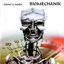Manu Le Malin - Biomechanik (1997) [FLAC]