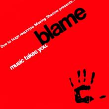 Blame – Music Takes You (1992) [FLAC]