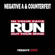 Negative A & Counterfeit - In Your Face (2012) [FLAC]