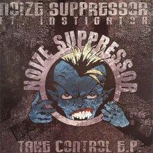 Noize Suppressor feat. Instigator - Take Control E.P. (2006) [FLAC]