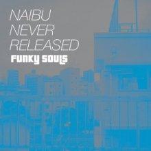 Naibu - Never Released (2013) [FLAC]