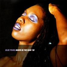 Blue Pearl – Naked In The Rain '98 (1998) [FLAC]