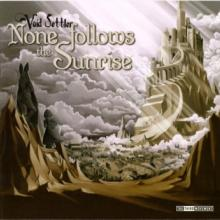 Void Settler - None Follows The Sunrise (2006) [FLAC]