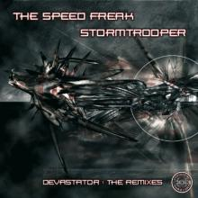 The Speed Freak & Stormtrooper - Devastator : The Remixes (2006) [FLAC]