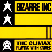 Bizarre Inc ‎– Playing With Knives (The Climax) (1991) [FLAC]