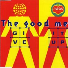 The Good Men - Give It Up (1993) [FLAC] download