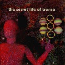 VA - The Secret Life Of Trance (1993) [FLAC] download
