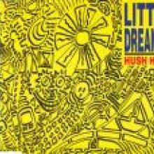 Little Dreamer - Hush Hush (1994) [WAV]