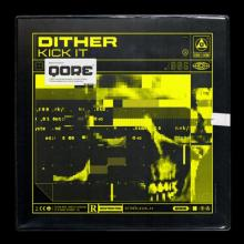 Dither - Kick It (Extended Mix) (2020) [FLAC] download