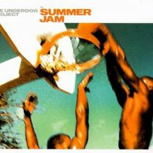 The Underdog Project - Summer Jam (2000) [FLAC] download