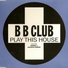 B B Club - Play This House (1995) (FLAC) download