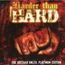 VA - Harder Than Hard - The Kotzaak Unltd. Platinum Edition