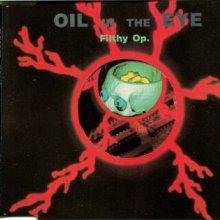 Oil In The Eye - Filthy Op (1992) [FLAC]