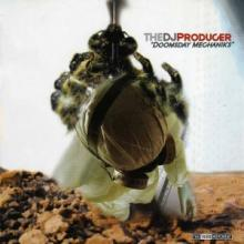 The DJ Producer - Doomsday Mechaniks (2004) [FLAC]