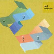 Snd - Tenderlove (2002)