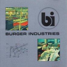 Burger Industries – Burger Industries (1993)