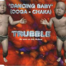 Trubble - Dancing Baby (Ooga-Chaka) (1998) [FLAC] download