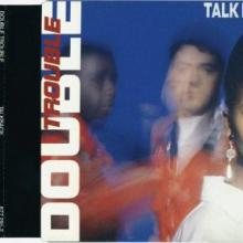 Double Trouble - Talk Back (1990) [FLAC] download