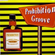 Prohibition feat. Harmonica Charlie The Unknown Man - Prohibition Groove (1994) [FLAC] download