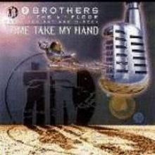 2 Brothers On The 4th Floor - Come Take My Hand (1995) [FLAC]