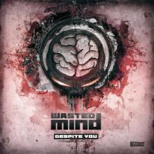 Wasted Mind - Despite You (2011) [FLAC]